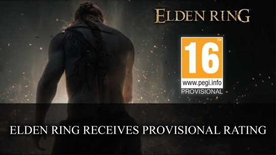 Elden Ring Receives Provisional Rating