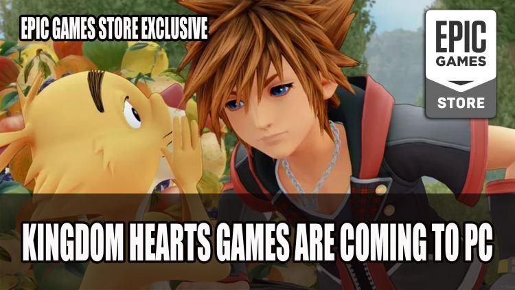 Kingdom Hearts Games are Coming to PC as an Epic Store Exclusive
