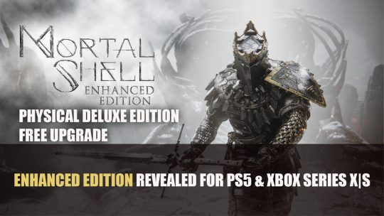 Mortal Shell Enhanced Edition Revealed for PS5 and Xbox Series X|S