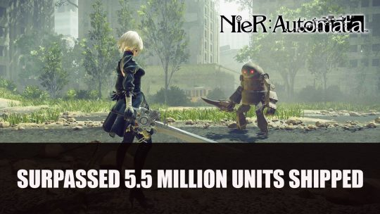 NieR: Automata Celebrates 4th Anniversary with Now Surpassing 5.5 Million Units Shipped