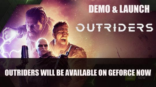 Outriders Will Be Available on GeForce Now During Demo and at Launch