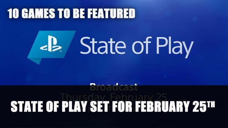 Sony State of Play Set for February 25th