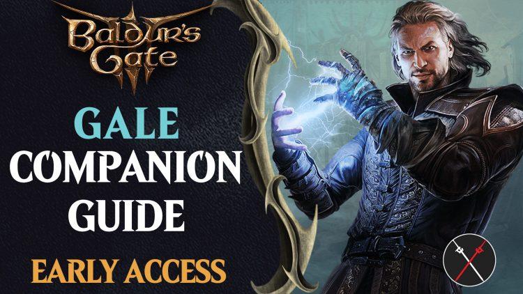 Baldur's Gate 3 Early Access Companions Guide: Gale