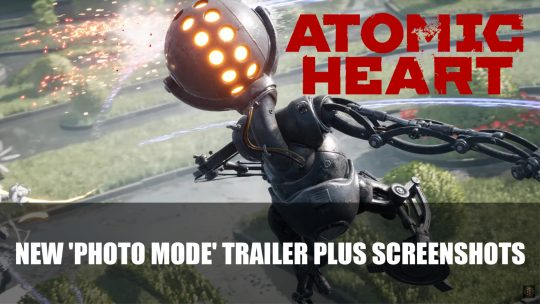 Atomic Heart Gets 'Photo Mode' Trailer Plus Screenshots