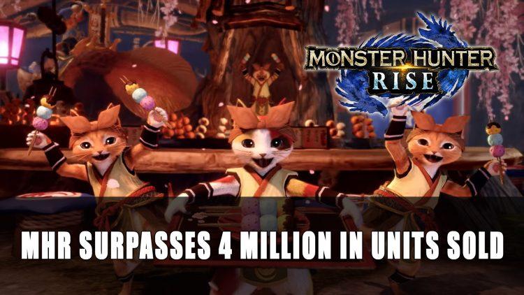 Monster Hunter Rise Shipments and Digital Sales Top 4 Million