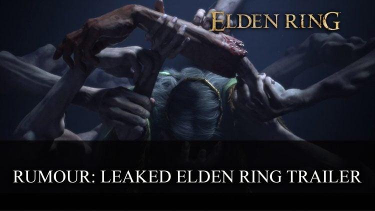 Rumour: Leaked Elden Ring Trailer Circulating Online