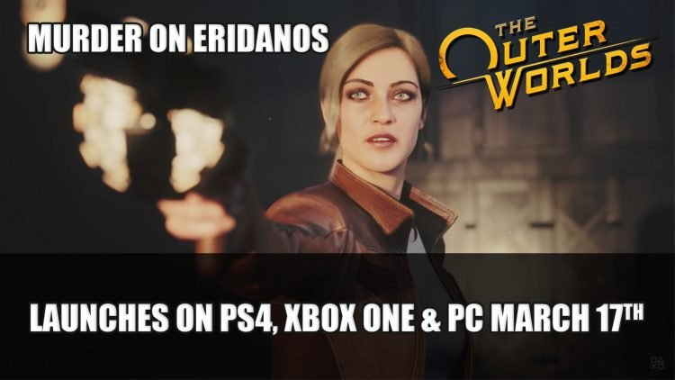 The Outer Worlds DLC Murder on Eridanos Launches March 17th