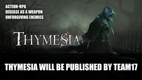 Action-RPG Thymesia Will Be Published by Team17