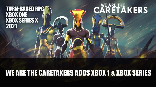 We Are The Caretakers Announced to Be Coming to Xbox Series and Xbox One in 2021