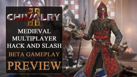 Chivalry 2 Beta and Gameplay Preview