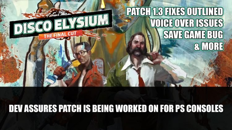 Disco Elysium – The Final Cut Dev Assures Playstation Patch Is Being Worked On