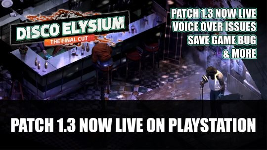 Disco Elysium: The Final Cut Patch 1.3 Now Live on Playstation