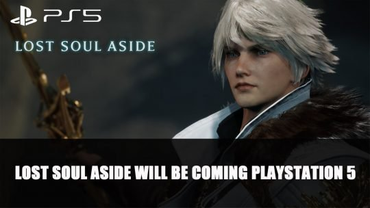 Lost Soul Aside Will Be Coming to Playstation 5