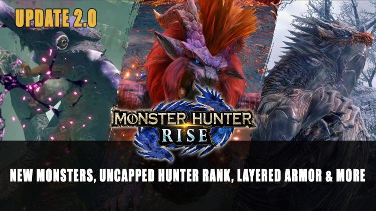 Monster Hunter Rise Update 2.0 Adds Elder Dragons, Chameleos, Uncapped Hunter Rank, Layered Armor Plus More
