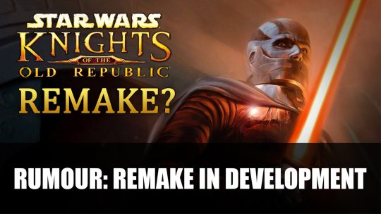 Rumour: Star Wars Knights of the Old Republic Remake in the Works