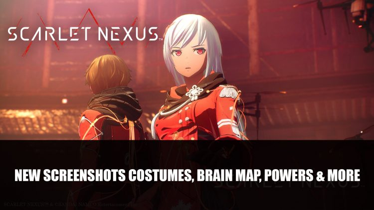 Scarlet Nexus Gets Numerous Screenshots Including Costumes, Brain Map, Powers and More