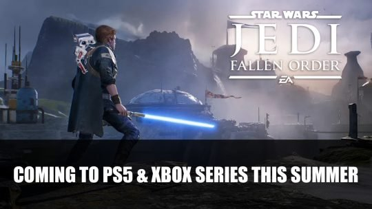 Star Wars Jedi: Fallen Order Coming to PS5 & Xbox Series This Summer