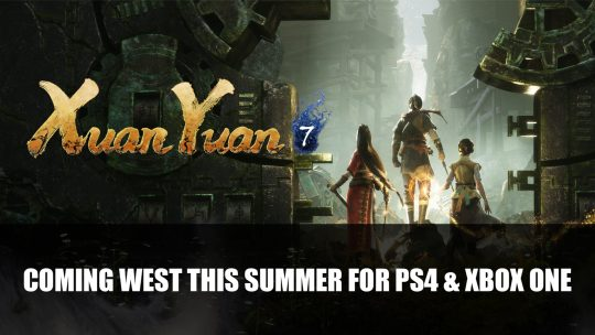 Xuan-Yuan Sword VII Comes West this Summer on PS4 and Xbox One
