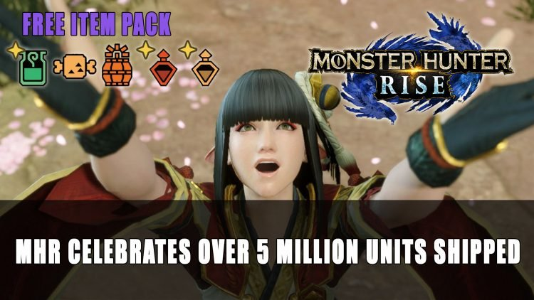 Monster Hunter Rise Celebrates Over 5 Million Units Shipped with Free Commemorative Item Pack