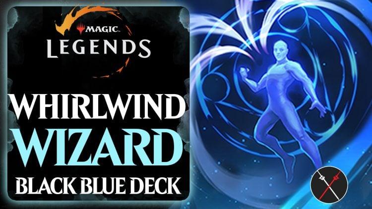 Magic Legends Builds: Whirlwind Wizard (Dimir Assassin Deck) Geomancer Guide