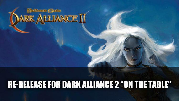 "Baldur's Gate: Dark Alliance 2 Re-Release ""On the Table"""