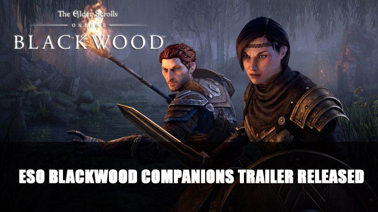 Elder Scrolls Online Blackwood Companions Trailer