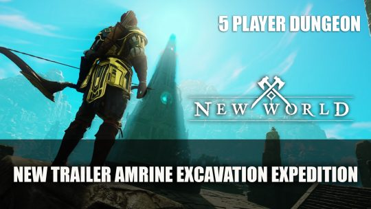 New World Gets A New Trailer Featuring Amrine Excavation Dungeon