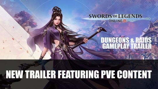 Swords of Legends Online Gets New Trailer Featuring PvE Content