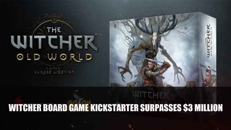 The Witcher: Old World Board Game Hits $3 Million On Kickstarter