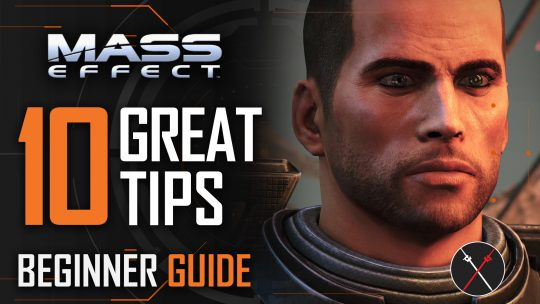 Mass Effect Legendary Edition Tips & Tricks Guide: 10 Things All Players Should Know (Mass Effect 1)