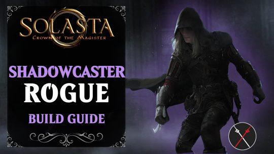 Solasta Rogue Build Guide – Shadowcaster