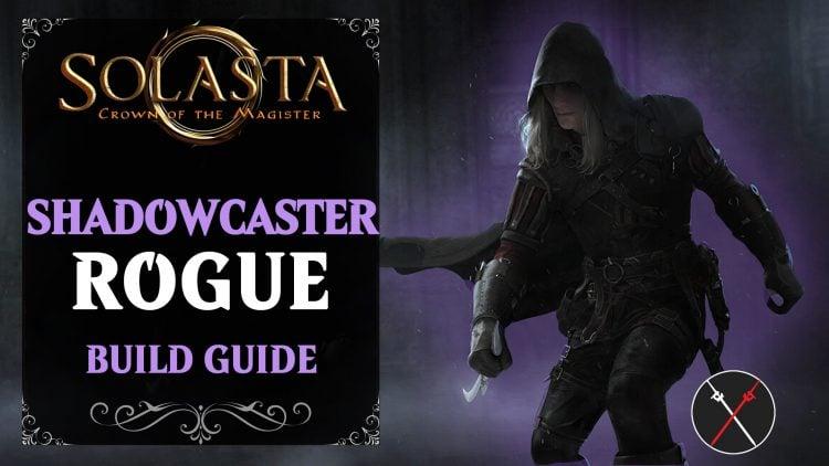 solasta-build-guide-shadowcaster-rogue-assassin-750x422