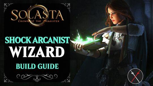 Solasta Wizard Build Guide – Shock Arcanist