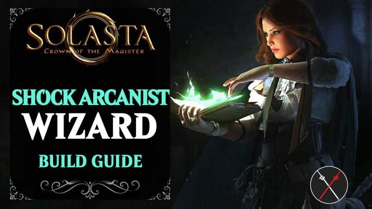 solasta-build-guide-shock-arcanist-wizard-caster-750x422