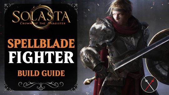 Solasta Fighter Build Guide – (Spellblade)