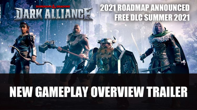 Dark Alliance Receives Gameplay Trailer and Post-Launch Content Announced