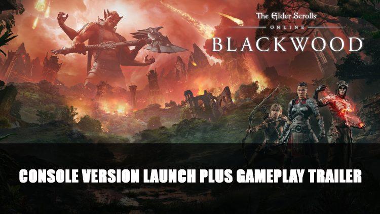 Elder Scrolls Online: Blackwood New Gameplay Trailer; Playstation and Xbox Launch