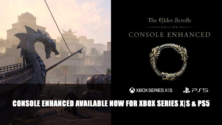 The Elder Scrolls Online Console Enhanced Available Now for Xbox Series X|S and Playstation 5