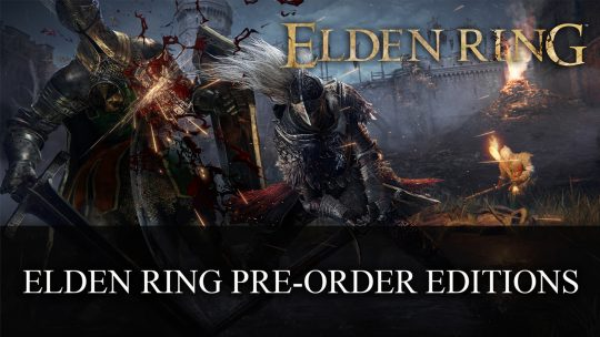 Elden Ring Pre-Order Editions