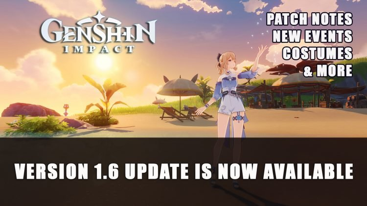 Genshin Impact Version 1.6 Update is Now Available
