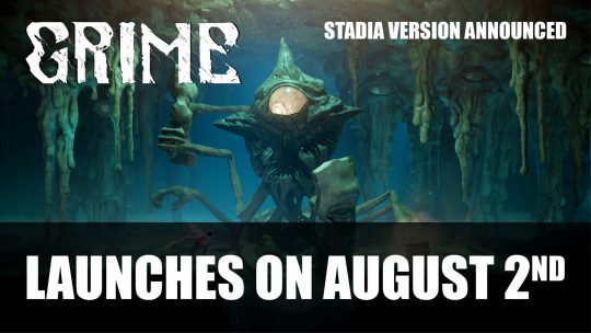 Grime Launches on August 2nd; Adds Platform Stadia
