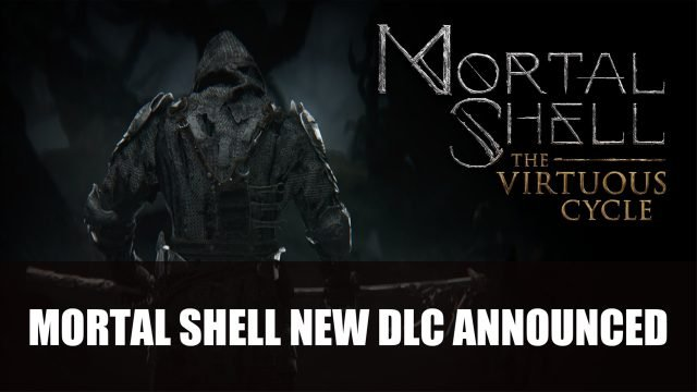 Mortal Shell The Virtuous Cycle New DLC Announced Top RPG News Of The Week: June 13th (Ohhhh Elden Ring, Summer Game Fest 2021, Salt and Sacrifice and More!)