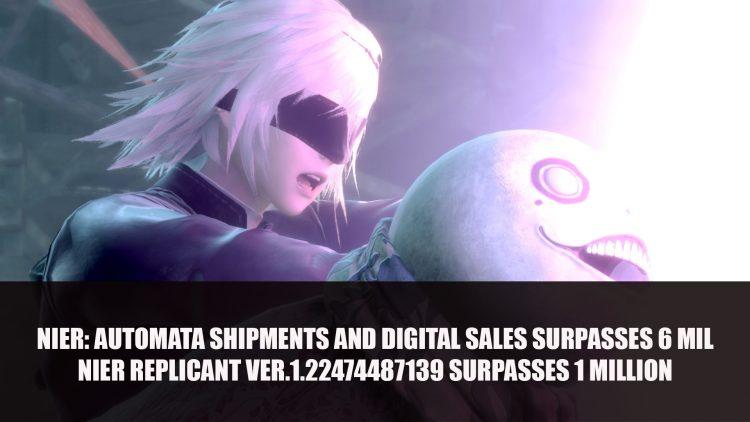 NieR: Automata Shipments and Digital Sales Surpasses Six Million; NieR Replicant Ver.1.22474487139 Surpasses One Million