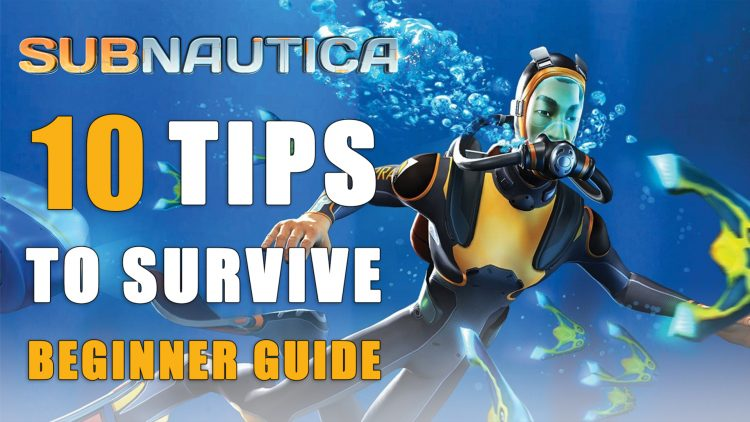 10 Tips and Tricks to Help You Survive On Planet 4546B – Subnautica Beginner Guide