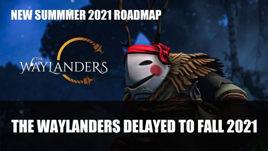 The Waylanders Delayed to Fall 2021; Early Access Summer 2021 Roadmap Revealed
