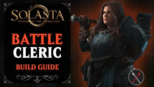Solasta Cleric Build Guide – Battle Domain