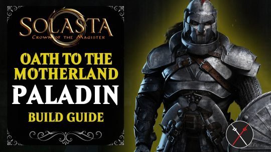 Solasta Paladin Build Guide – Oath of the Motherland
