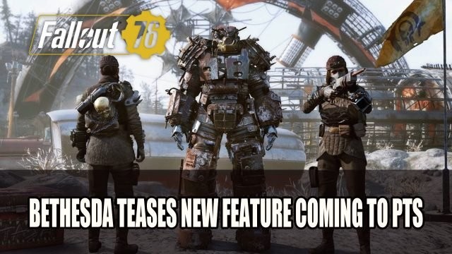 Fallout: New Test Server 76 Feature Bethesda Teases the Public