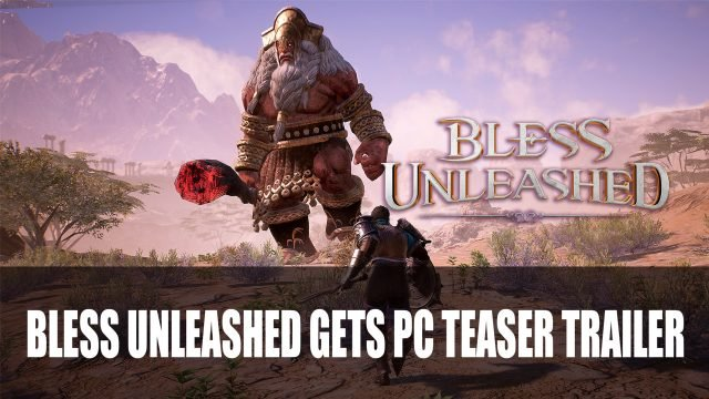 Bless Unleashed Gets PC Teaser Trailer Top RPG News Of The Week: July 18th (Final Fantasy 7 Remake, Path of Exile, Persona and More!)