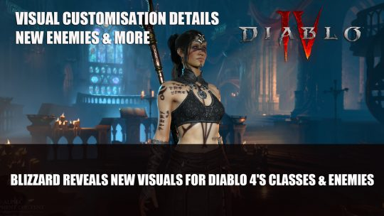 Blizzard Reveals New Visuals for Diablo 4's Classes Rogue, Barbarian, Sorceress Plus Enemies